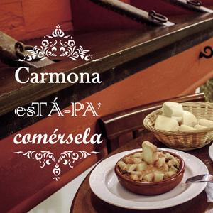 Ruta Gastronómica CARMONA ESTÁPACOMERSELA